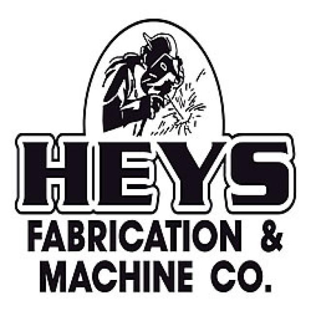 Hey's Fabrication and Machine Company.